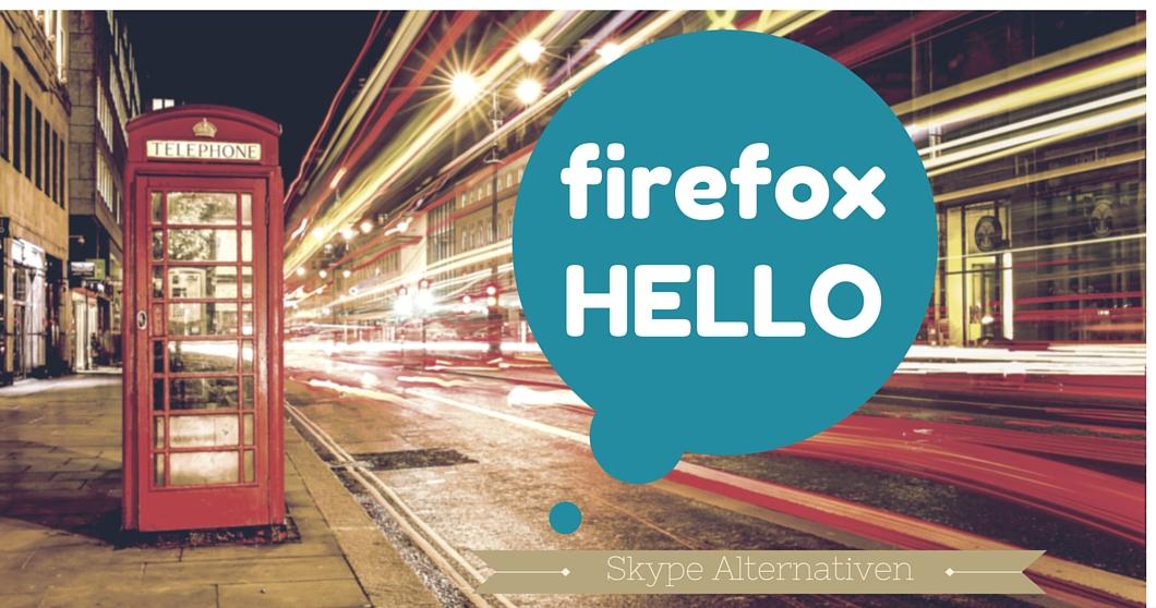 projekt in verbindung bleiben firefox hello ohne anmeldung ber das internet telefonieren. Black Bedroom Furniture Sets. Home Design Ideas