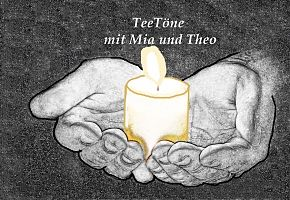 TeeTöne im besonderen Licht. (Bild: Pixabay / Gestaltung: Mia Mondstein)
